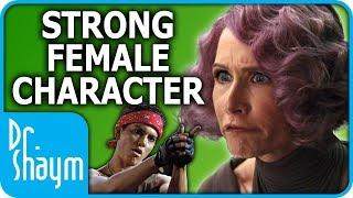 """Strong Female Characters"" Are Ruining Female Characters"