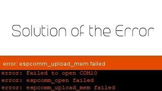 espcomm_upload_mem failed | Error solved | ESP8266 projects
