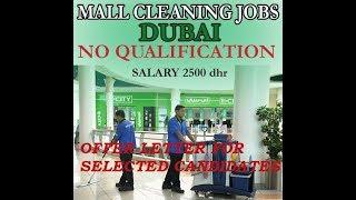 Offer Letter | Cleaner Jobs in Dubai for Dubai Mall | Male & Female | Dubai Latest Job 2018