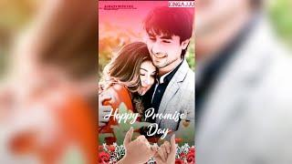 ????Happy promise day Status video???? ???? Happy promise day Special Female status ????Full screen