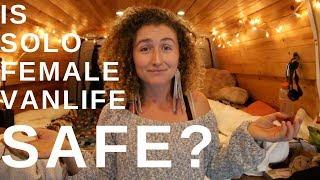 Is Solo Female Vanlife Safe?⎟ ????⚖️????????‍♀️