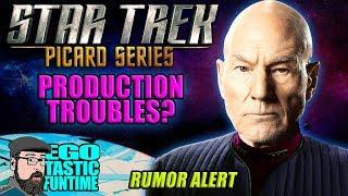 Star Trek Picard Series Production Troubles? RUMOR ALERT - A Different Picard? | TALKING STAR TREK