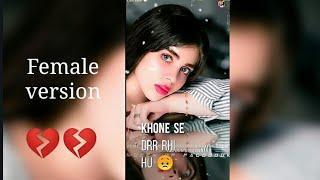 ❤New Female Version love WhatsApp Status Video ❤New Sad Punjabi Ringtone Video 2019❤Hindi Ringtone