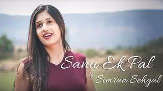 Sanu Ek Pal Chain Na Aave | Female Version | Simran Sehgal | Cover | RAID