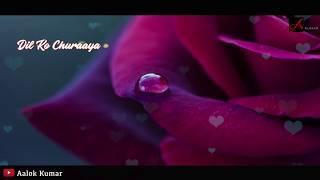 Dil Ko Churaya Tumne Sana | Female | Lyrical | Love | WhatsApp Video Status