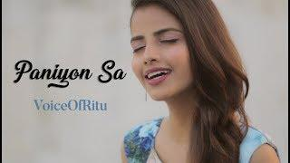 Satyameva Jayate: Paniyon Sa | Female Cover Version by @VoiceOfRitu | Ritu Agarwal