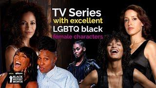 TV shows with excellent LGBTQ black female characters