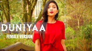 Duniyaa - Luka Chuppi | Female Version by Suprabha KV | Akhil | Kartik Aryan