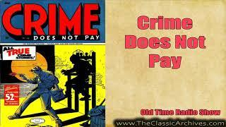 Crime Does Not Pay 491128   Female of the Species, Old Time Radio