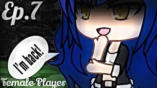 Female Player~Ep.7~Original{Gacha Life}