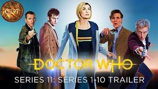 Doctor Who: Series 11 - Series 1-10 Trailer