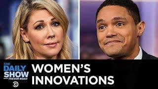 Women's Innovations That Men Love   The Daily Show