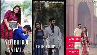 Yeh Bhi koi Jina.... Female Version Full Screen Whatsapp Status Videos || new love status