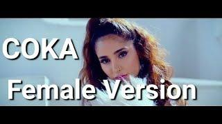 [Female Version] COKA | Reply Version Lyrical Video