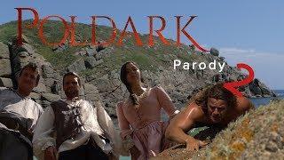 POLDARK Parody 2