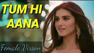 Tum Hi Aana Video| Marjaavaan | female virson| whattsapp status song female version|HARIOM PAL
