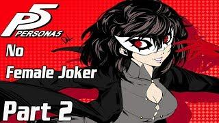 No Female Protagonist for Persona 5 R Here is why