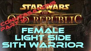 swtor Sith Warrior Light Side Female conversations part 10
