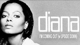 Diana Ross I'm Coming Out w Upside Down MetroMix DJ John Hohman All In & Out Radio Remix