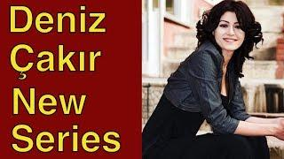New series for Deniz Çakır