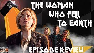 Doctor Who The Woman Who Fell To Earth  Episode Review - Series 11 Episode 1