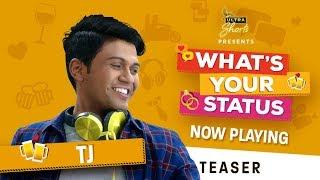 What's Your Status | Web Series | Meet TJ on 16th July | Starring Naveen Polishetty | Cheers!