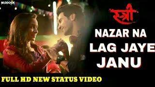 Nazar Na Lag Jaye Janu Female Version Whatsapp Status video | love feelings status |skhabib mirapara