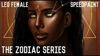 The Zodiac Series: LEO FEMALE SPEEDPAINT