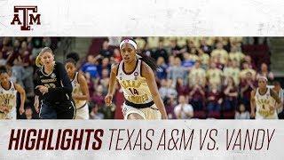 Women's Basketball: Highlights | A&M 69, Vandy 53