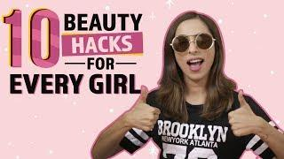 10 Beauty Hacks Every Girl Should Try | Fashion | Beauty | Pinkvilla | Lifestyle