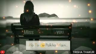 Khawab Aankhon | Main Ab Nahi Aate | Female | Sad | WhatsApp Status Video | 30 Sec | Lyrics