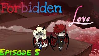 Forbidden love episode 5 | gacha life series