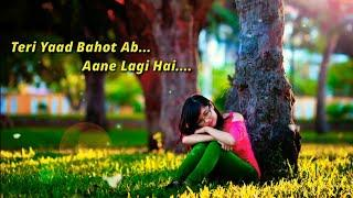 teri yaad bahot ab aane lagi hai - female whatsapp status video