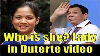 ???? Who is the beautiful Woman in Duterte video?