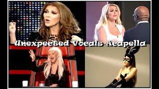 Unexpected Vocals Acapella By Female Singers