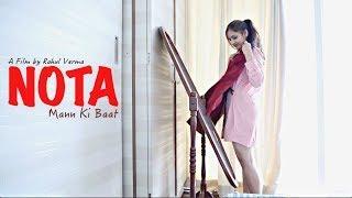 NOTA - Part 01 | Mann Ki Baat | Short Film | An Indian Female Dilemma