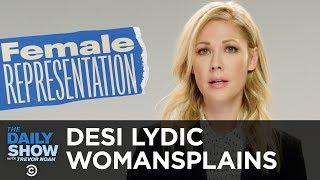 We Need a Lot More Women to Run for Congress - Desi Lydic Womansplains | The Daily Show