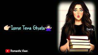 Tera ghata / Neha Kakkar / Whatsapp status video / New female song tera ghata whatsapp status