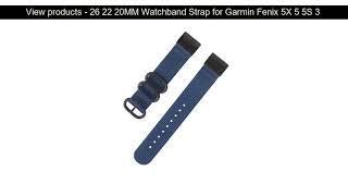 Last chance - 26 22 20MM Watchband Strap for Garmin Fenix 5X 5 5S 3 3HR Plus Forerunner 935/945 Wat