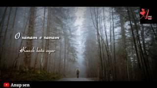 O Sanam O Sanam | Female | Sad | Lyrical | Whatsapp Status Video