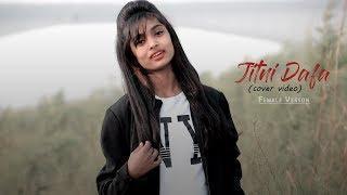 Jitni Dafa | Female Version | Video Song