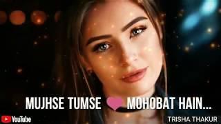 Mujhe Tumse | Mohobat Hain | Female | Sad | WhatsApp Status Video | 30 Sec | Lyrics