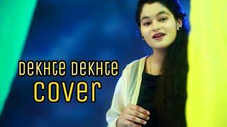 Dekhte Dekhte female version Cover Song 2018 Vridhi Saini (Atif Aslam Song) Ma Pasha Series