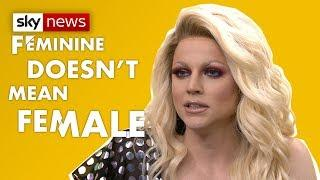 'Feminine doesn't mean female'