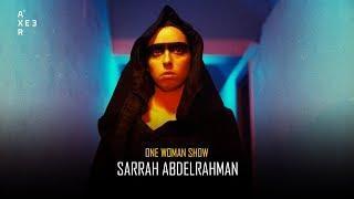 One Woman Show – Sarrah AbdelRahman