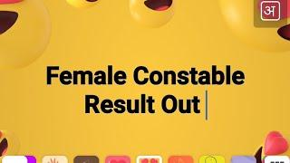 Female Constable Result Out By HSSC