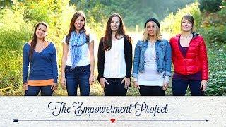 The Empowerment Project Documentary Film: Inspiring Stories of Female Empowerment