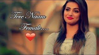 Tere Naam | Female Version | New Whatsapp Status Video | Shan Creation