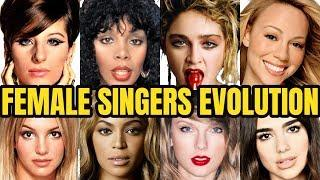 EVOLUTION OF FEMALE SINGERS!
