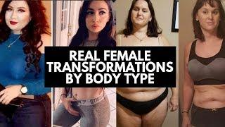 Real Female Transformations By Body Type
